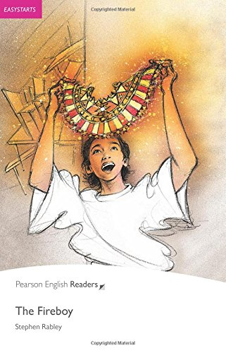Easystart: The Fireboy: Easystarts (Pearson English Graded Readers) por Stephen Rabley