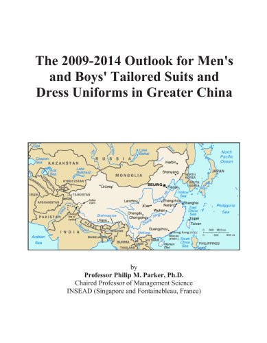 The 2009-2014 Outlook for Men's and Boys' Tailored Suits and Dress Uniforms in Greater China - Tailored Dress Chino