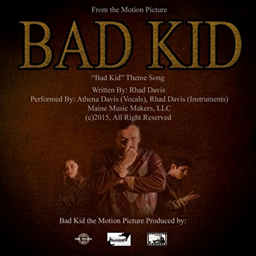 Bad Kid (Theme from the Motion Picture) - Athena-bad
