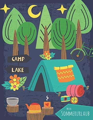 Mein Sommerurlaub: Reisetagebuch für Kinder ab 6 Jahre - Urlaubstagebuch für 14 Tage Campingurlaub  - Zelturlaub dunkelblau  - Geschenkbuch - 54 Seiten - ca. DIN A4