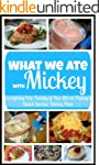 What We Ate With Mickey (Everything O...