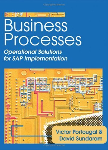 Business Processes: Operational Solutions for SAP Implementation by Victor Portougal (2005-12-22) par Victor Portougal; David Sundaram