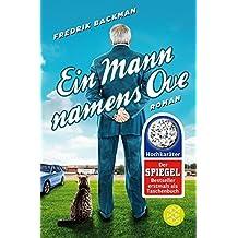 Ein Mann namens Ove by Fredrik Backman (2015-07-23)