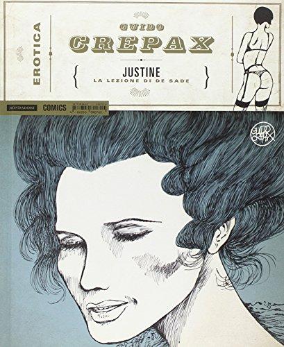 Justine. La lezione di De Sade: 4 (Erotica) por Guido Crepax
