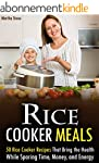 Rice Cooker Meals: 50 Rice Cooker Rec...