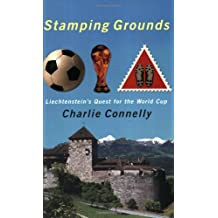 Stamping Grounds: Exploring Liechtenstein and its World Cup Dream: Liechtenstein's World Cup Odyssey
