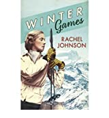 [ WINTER GAMES BY JOHNSON, RACHEL](AUTHOR)HARDBACK