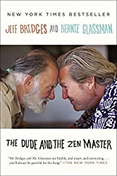 The Dude and the Zen Master by Jeff Bridges (2014-01-28)