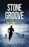 Stone Groove (Dale Conley Action Thrillers Series Book 1)