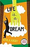 Life Is A Dream (Penguin Modern Classics) (English Edition)