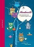 Mondnacht: Lieder,GeschichtenundGedichtezurgutenNacht (Hausbuch)