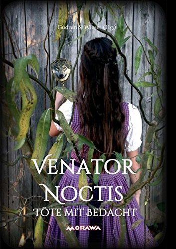 Venator Noctis: Töte mit Bedacht