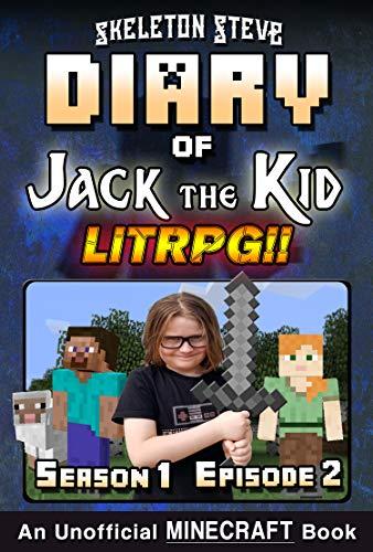 Diary of Jack the Kid - A Minecraft LitRPG - Season 1 ...