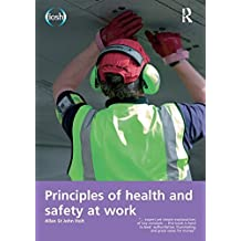 Principles of Health and Safety at Work by Allan St John Holt (2014-10-08)