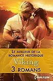 Le meilleur de la Romance historique : Viking : 3 romans (Volume multi thématique)