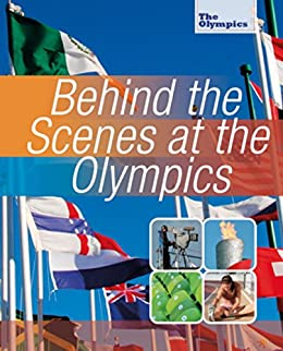 Behind the Scenes at the Olympics (English Edition) eBook ...
