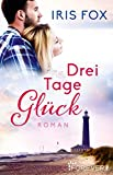 Drei Tage Gl�ck: Roman Bild
