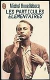 Les particules élémentaires - Flammarion - 01/01/2020