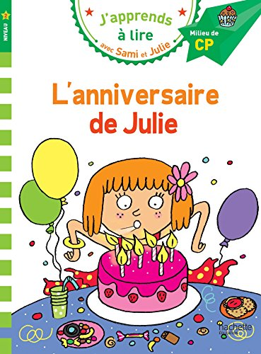 Sami et Julie CP Niveau 2 L'anniversaire de Julie par Léo Lamarche