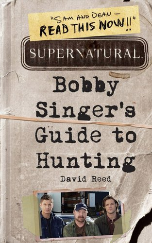 Supernatural: Bobby Singer's Guide to Hunting (English Edition) - Demon Guide Hunter