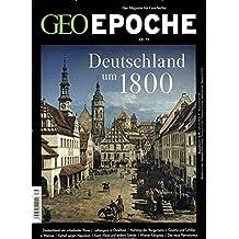 GEO Epoche (mit DVD) / GEO Epoche mit DVD 79/2016 - Deutschland um 1800: DVD: Giganten: Humboldt - Ruf der grünen Hölle / Giganten: Goethe – Magier der Leidenschaften