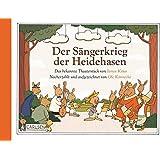 Der Sängerkrieg der Heidehasen: Nacherzählt und aufgezeichnet von Ole Könnecke