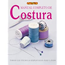 MANUAL COMPLETO DE COSTURA (El Libro De..)