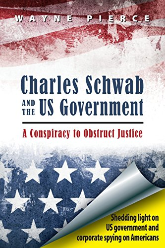 charles-schwab-the-us-government-a-conspiracy-to-obstruct-justice