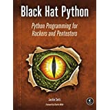 Black Hat Python: Python Programming for Hackers and Pentesters