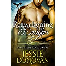 Reawakening the Dragon (Stonefire British Dragons Book 5) (English Edition)