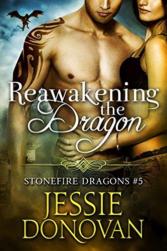 Reawakening the Dragon (Stonefire British Dragons Book 5)