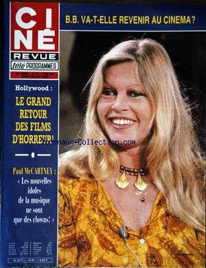 CINE TELE REVUE [No 19] du 07/05/1981 - BRIGITTE BARDOT VA-T-ELLE REVENIR AU CINEMA - LES GRANDS FILMS D'HORREUR - PAUL MAC CARTNEY - SPILSBURY. par Collectif