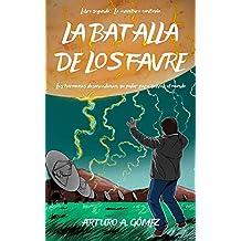 LA BATALLA DE LOS FAVRE: Nuestros superhéroes vivirán una nueva y trepidante aventura en USA, ayudando a evitar el caos total (HERMANOS FAVRE nº 2)