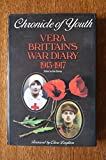 Chronicle of Youth: Vera Brittain's War Diary, 1913-17