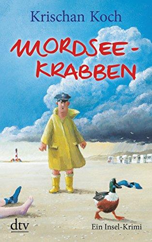 Preisvergleich Produktbild Mordseekrabben: Ein Insel-Krimi (Thies Detlefsen & Nicole Stappenbek)