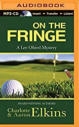On the Fringe (Lee Ofsted Mystery) by Aaron Elkins (2015-01-20)