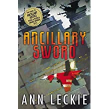 Ancillary Sword (Imperial Radch) by Ann Leckie (2014-10-07)