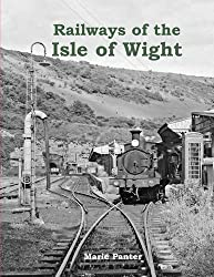Railways of the Isle of Wight by Marie Panter (2013-06-03)