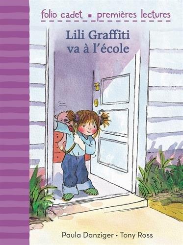 Mes premières aventures, 4:Lili Graffiti va à l'école