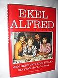 Ekel Alfred,Ein Herz und eine Seele - Das grosse Buch für Fans
