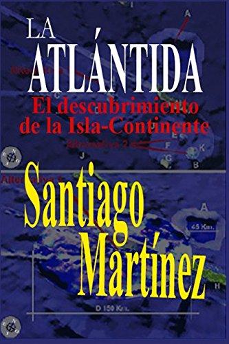 LA ATLÁNTIDA: El descubrimiento de la Isla-Continente