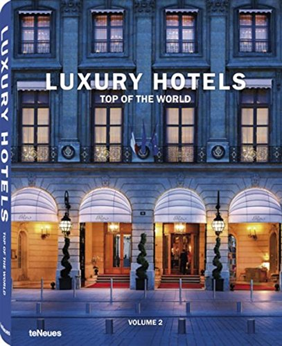 Luxury Hotels Top of the World Vol. II: 2 Buch-Cover