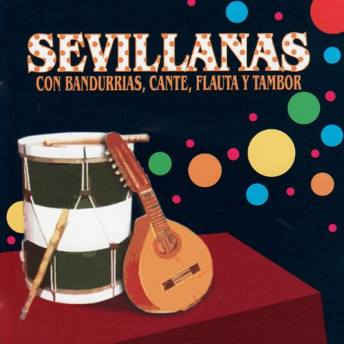 ... Sevillanas Con Bandurrias, Can.
