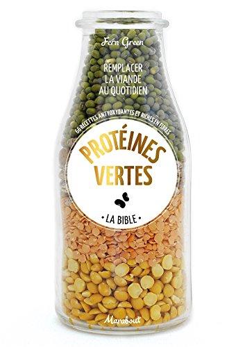 Protéines vertes - Les recettes par Fern Green