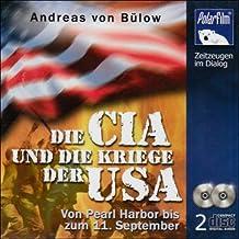 Die CIA und die Kriege der USA, 2 Audio-CDs