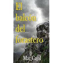 El balcón del forastero (Spanish Edition)