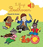 So klingt Beethoven: Klassik für Kinder (Soundbuch) - Emilie Collet