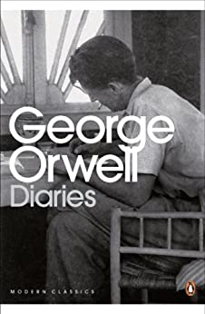 The Orwell Diaries (Penguin Modern Classics) by [Orwell, George]
