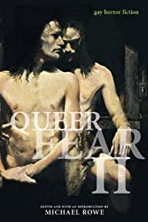 Queer Fear: v. 2: Gay Horror Fiction