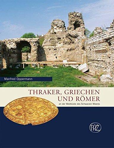 d Römer: An der Westküste des Schwarzen Meeres (Zaberns Bildbände zur Archäologie) ()